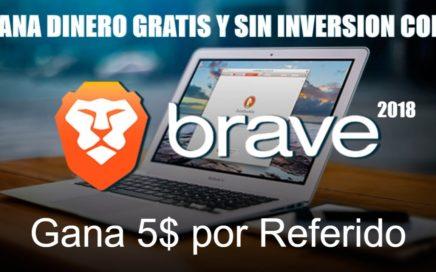 Brave, Dinero Gratis 2018 | Gana 5$ por cada persona que invites.