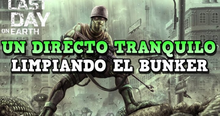 CIEGO CON MINI GUN - SAQUEO Y BUNKER | LAST DAY ON EARTH: SURVIVAL | [RidoMeyer]