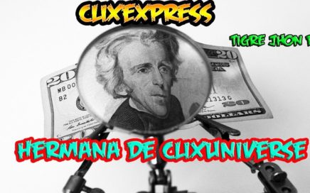 CLIXEXPRESS Que es y Como Funciona? | CLIXEXPRESS 2018 Pagina Hermana de Clixuniverse  | Tutorial