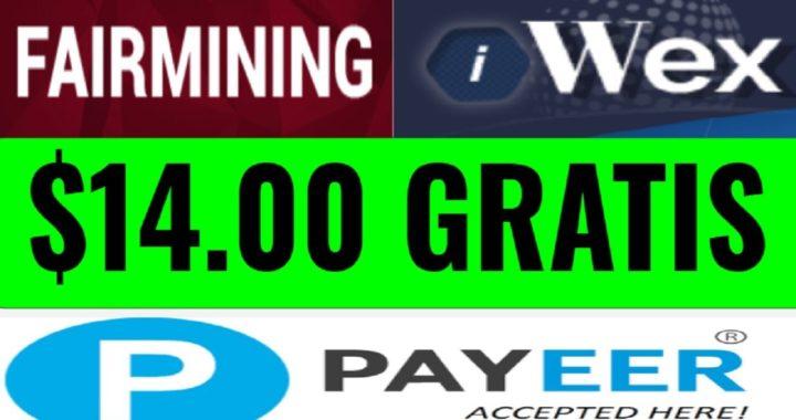 COBRANDO EN DIRECTO $14,00 DÓLARES PAYEER - IWEX & FAIRMINING