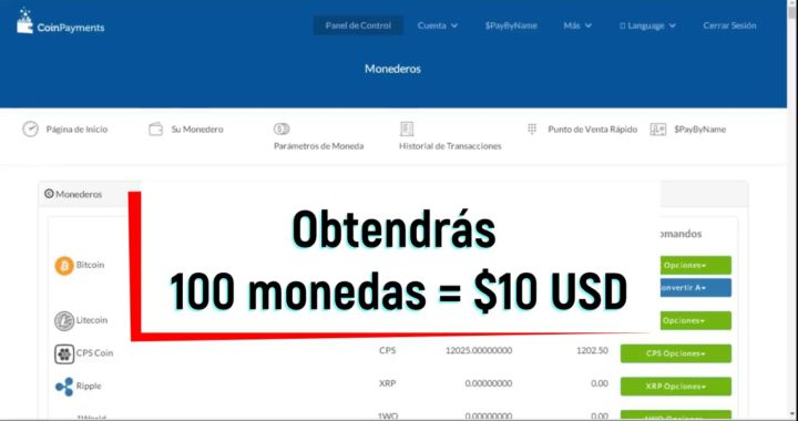 Coinpayments Regala 100 CPS Coin por registrarse [10 USD]