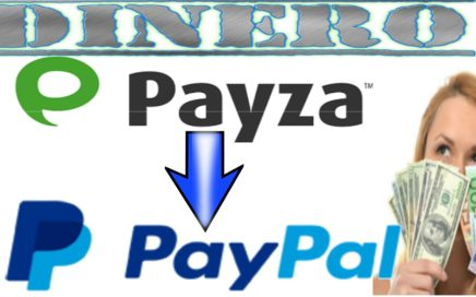 Como Cambiar Dinero De PAYZA a PAYPAL Fácil  [Tengo Dinero]