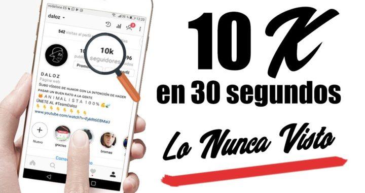 Como Conseguir Muchos Seguidores en Instagram Fácil y Rápido en 2018 |  10K En Solo 30 SEGUNDOS