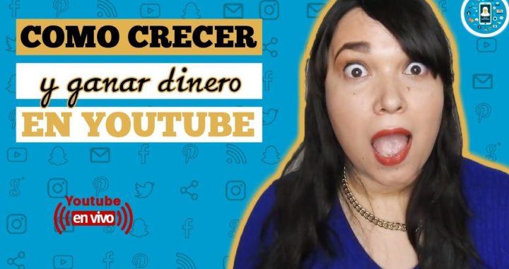 Como crecer en youtube 2018/Como ganar dinero en youtube 2018/PyR | Tips de Redes Sociales