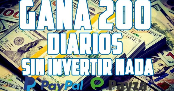 COMO GANAR 200 DOLARES DIARIOS SIN INVERTIR NADA MAYO 2018! EL MEJOR METODO - ACTUALIZADO