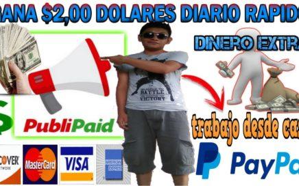 Como Ganar $2,00 Dólares gratis  Diarios Para PAYPAL 2018