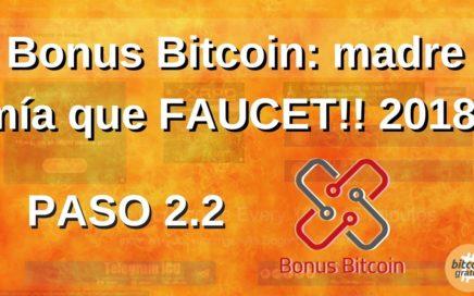 Como ganar Bitcoins Gratis: Paso 2.2 - Bonus Bitcoin! Faucet de dinero rapido!! HD 2018