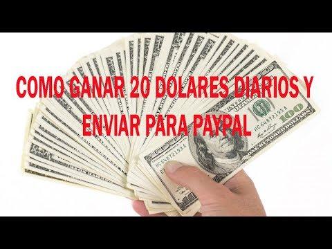 Como ganar dinero 20 dolares diarios y enviar a Paypal mayo 2018
