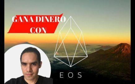 COMO GANAR DINERO CON EOS - BLOCKCHAIN 3ERA GENERACION