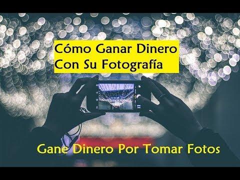 Cómo Ganar Dinero Con Su Fotografía - Gane Dinero Por Tomar Fotos