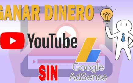 Como GANAR DINERO con Youtube SIN ADSENSE