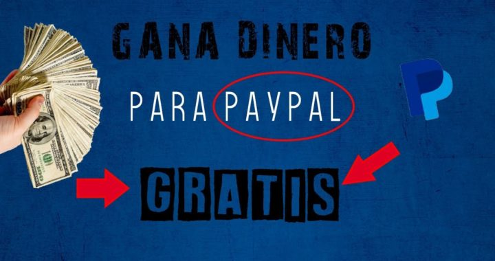 ¡¡¡Cómo GANAR DINERO en PayPal brutal 2018 gana dinero Rapido y fácil