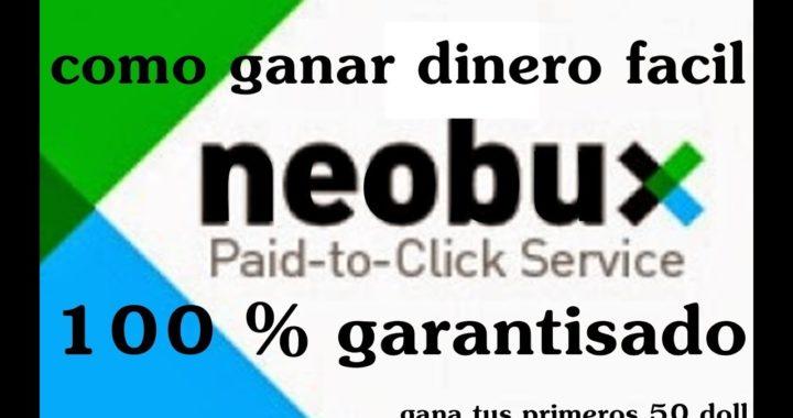Como Ganar Dinero Fácil  Neobux