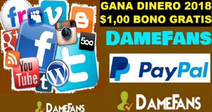 Como ganar dinero para paypal con DameFans 2018
