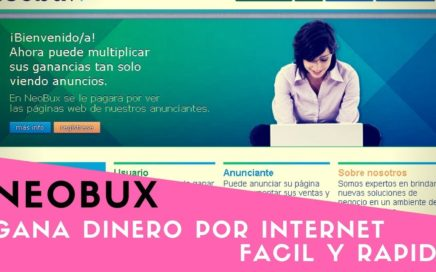 COMO GANAR DINERO POR INTERNET 2017 EN VENEZUELA Y TODO EL MUNDO | TRABAJO EN INTERNET - NEOBUX