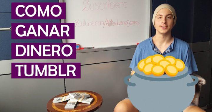 Como Ganar Dinero Por Internet Con Tumblr