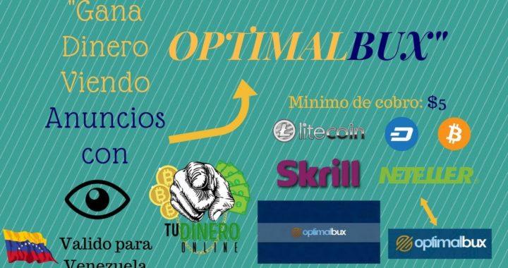 Como Ganar Dinero Viendo Anuncios Con OptimalBux 2018 - Tu Dinero Online