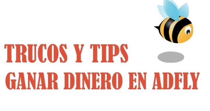 COMO GANAR HASTA 500 USD (DOLARES) CON ADFLY TRUCOS Y TIPS FACILES