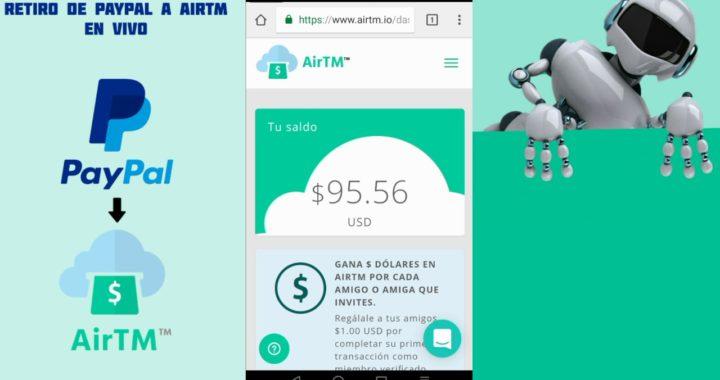Como retirar dinero de PayPal en Colombia en vivo 1 parte (AirTm)