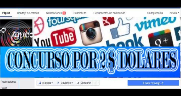 CONCURSO GANA 2 DOLARES GANA DINERO GRATIS EN INTERNET