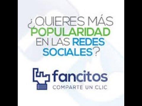 Crece en las Redes Sociales (Facebook, Twitter, Instagram, Youtube...) Y Gana Dinero Con Fancitos