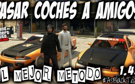 DAR COCHES a AMIGOS - GTA 5 - COCHES GRATIS - EL MEJOR METODO - FUNCIONA 100% - (PS4 - XBOX One)