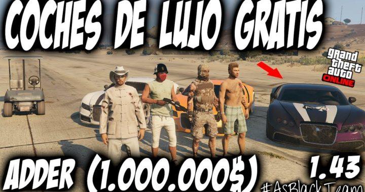 *EXCLUSIVO* - COCHES LUJO GRATIS - GTA 5 - ADDER 1.000.000$ -GRATIS- GUARDAR ASEGURAR - (PS4 - XB1)