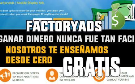 FactoryAds.. La manera más fácil de ganar dinero GRATIS