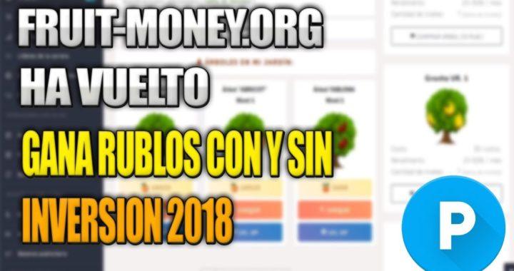 FruitMoney.org HA VUELTO!! Gana Dinero Con y Sin Inversión 2018