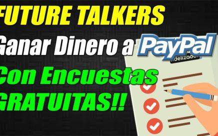 Future Talkers Dinero Gratis con Encuestas Remuneradas | Ganar Dinero a Paypal desde Casa