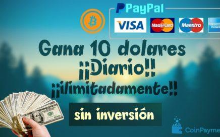Gana 10 dólares diarios ilimitadamente | ¡¡sin inversión!!