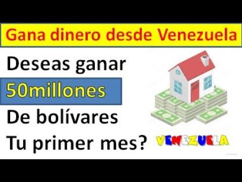 Gana 50 millones de bolivares al mes [Gana dinero por Internet] Venezuela