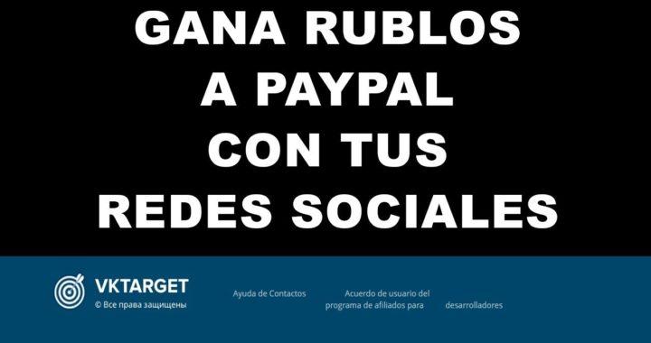 GANA DINERO A PAYPAL CON TUS REDES SOCIALES VKTARGET PRUEBA DE PAGO