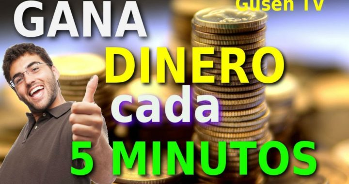 GANA DINERO Cada 5 MINUTOS + Prueba de PAGO !!! / Gusen