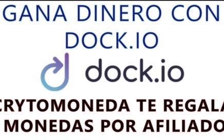 GANA Dinero y Monedas: GRACIAS A DOCK.IO
