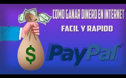 Ganar dinero GRATIS por internet, SIN INVERTIR 2018. PAYPAL