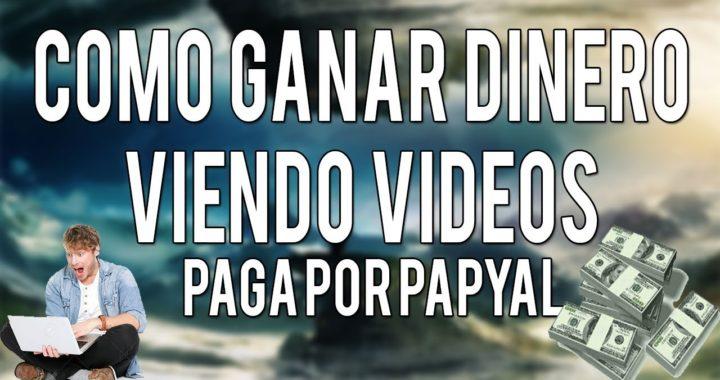 Ganar dinero viendo vídeos de youtube | Paypal | Facil y rapido 2018
