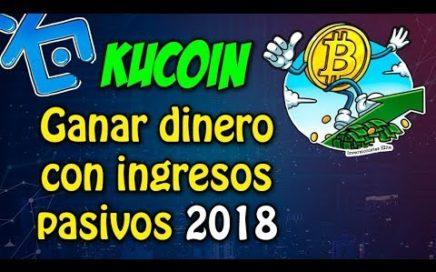 kucoin - como Ganar dinero con ingresos pasivos 2018