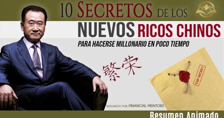Los 10 Secretos de los Millonarios Chinos para Ganar Dinero y Prosperar en Muy Poco Tiempo