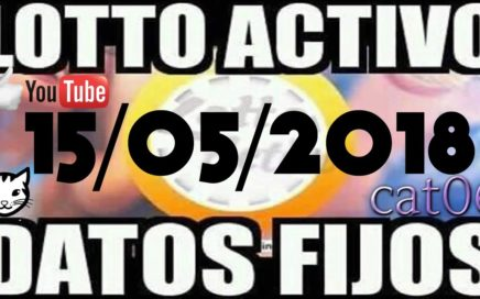 LOTTO ACTIVO DATOS FIJOS PARA GANAR  15/05/2018 cat06