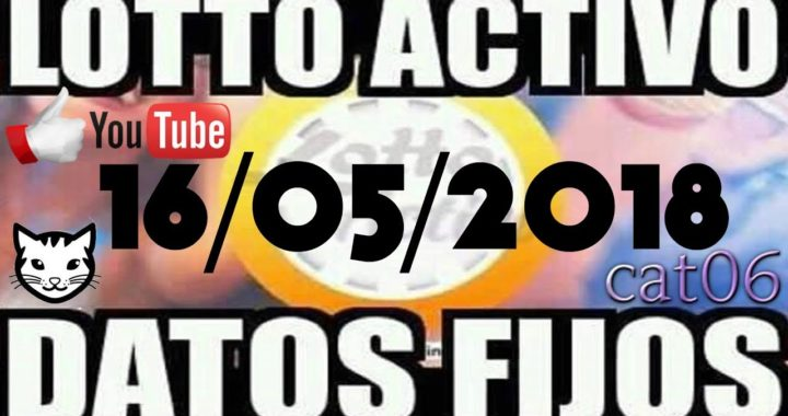 LOTTO ACTIVO DATOS FIJOS PARA GANAR  16/05/2018 cat06