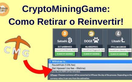Mejor Estrategia CryptoMiningGame para Ganar Bitcoins Gratis: Como Retirar y Reinvertir! HD (2018)