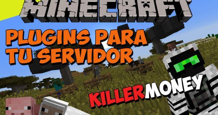 Minecraft: Plugins para tu Servidor - KillerMoney (Ganar Dinero)