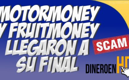 MOTORMONEY Y FRUITMONEY LLEGARON A SU FINAL | SCAM | RUBLOS SIN INVERTIR