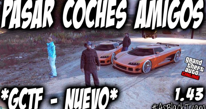 *NUEVO* - DAR COCHES AMIGOS - GTA 5 - GIVE CARS TO FRIENDS (GCTF) - COCHES GRATIS - (PS4 - XBOX One)