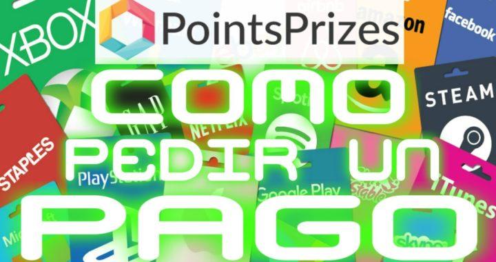 Points Prizes Como Pedir Un Pago, Gana Dinero Incluso Jugando [ Tengo Dinero ]