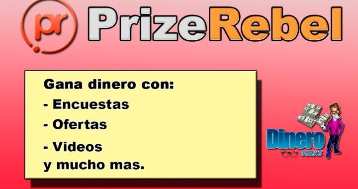 PrizeRebel   Gana dinero con encuestas   Como hacer dinero