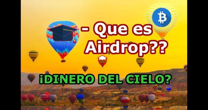 Que es un AirDrop y Como Ganar Dinero Gratis con Esto