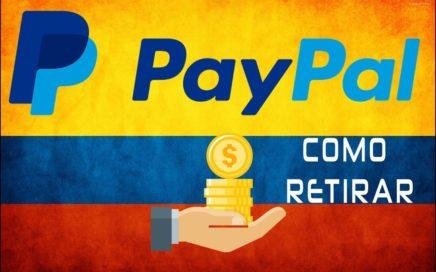 Retirar saldo de Paypal en COLOMBIA 2017  !! funciona