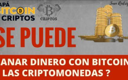 Se puede GANAR DINERO con las CRIPTOMONEDAS 2018